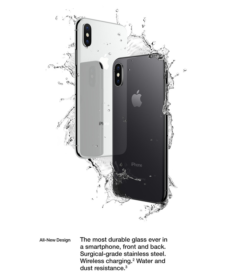iPhone X - Design - Wireless Charging - Water & Dust Resistance