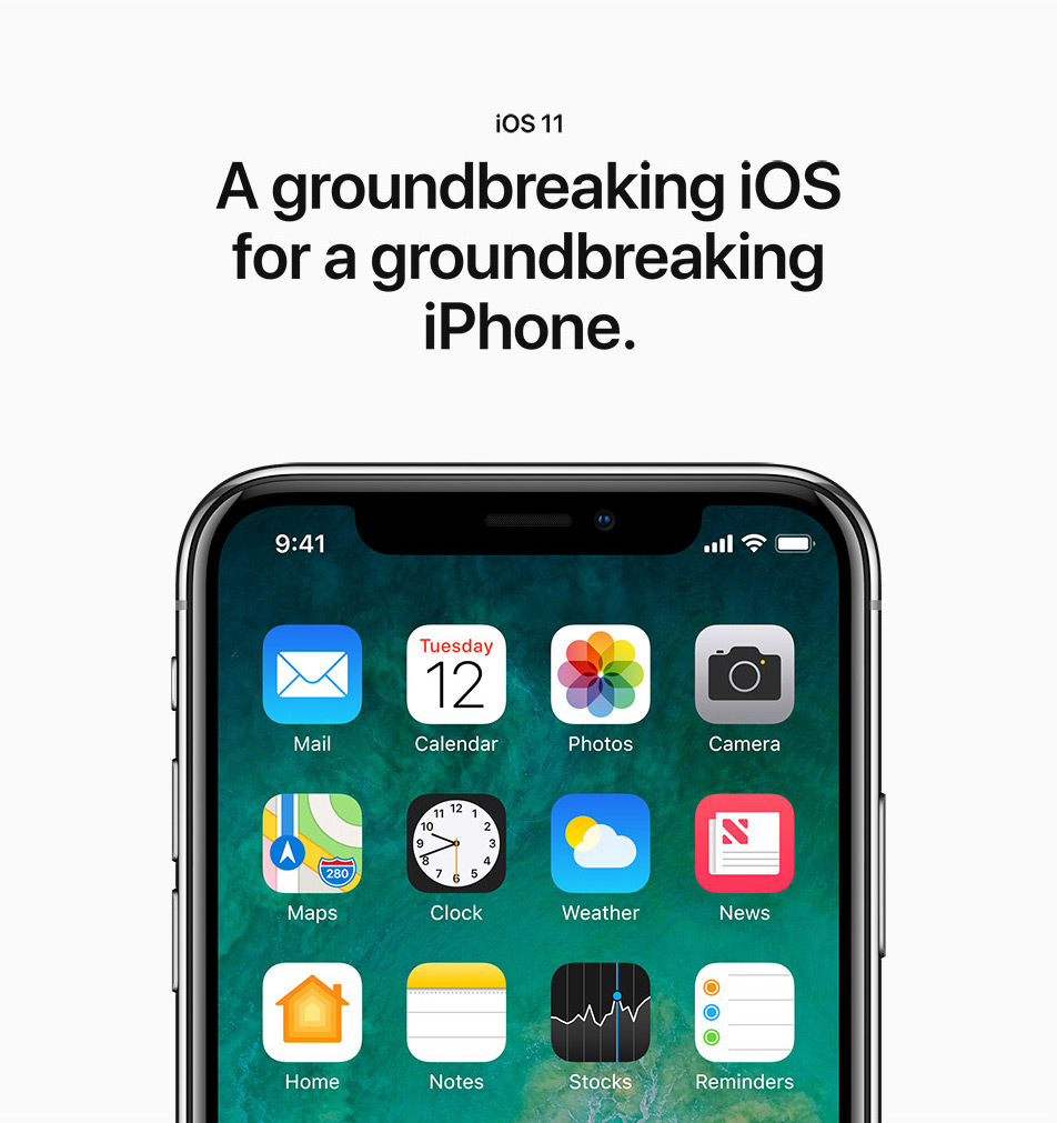 iPhone X - iOS11 - A groundbreaking OS