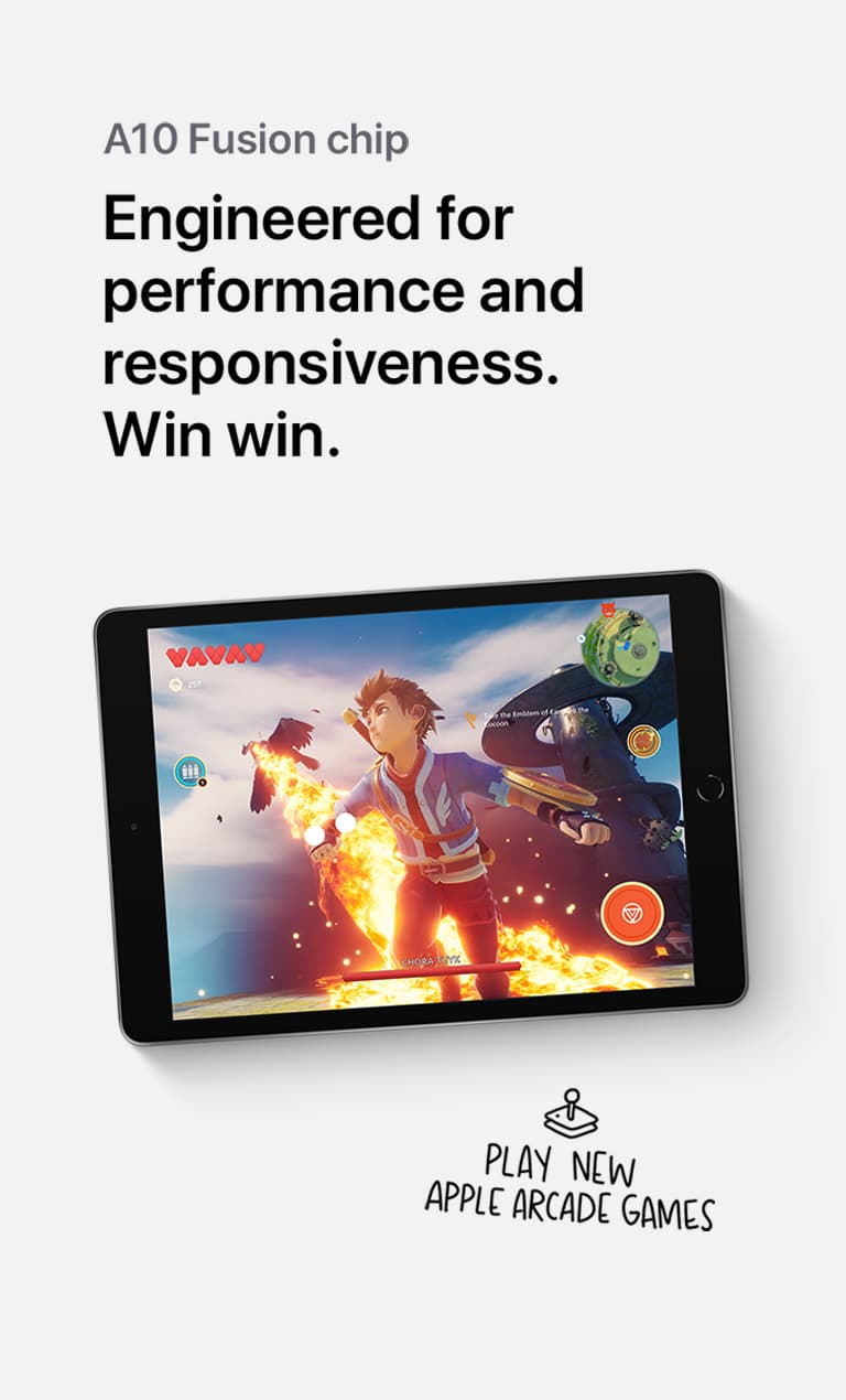 An iPad showing the gaming capabilities of it's Ay 10 Fusion chip beneath the words,, Engineered for performance and responsiveness. Win win. Followed by the caption,, Play new Apple Arcade games.