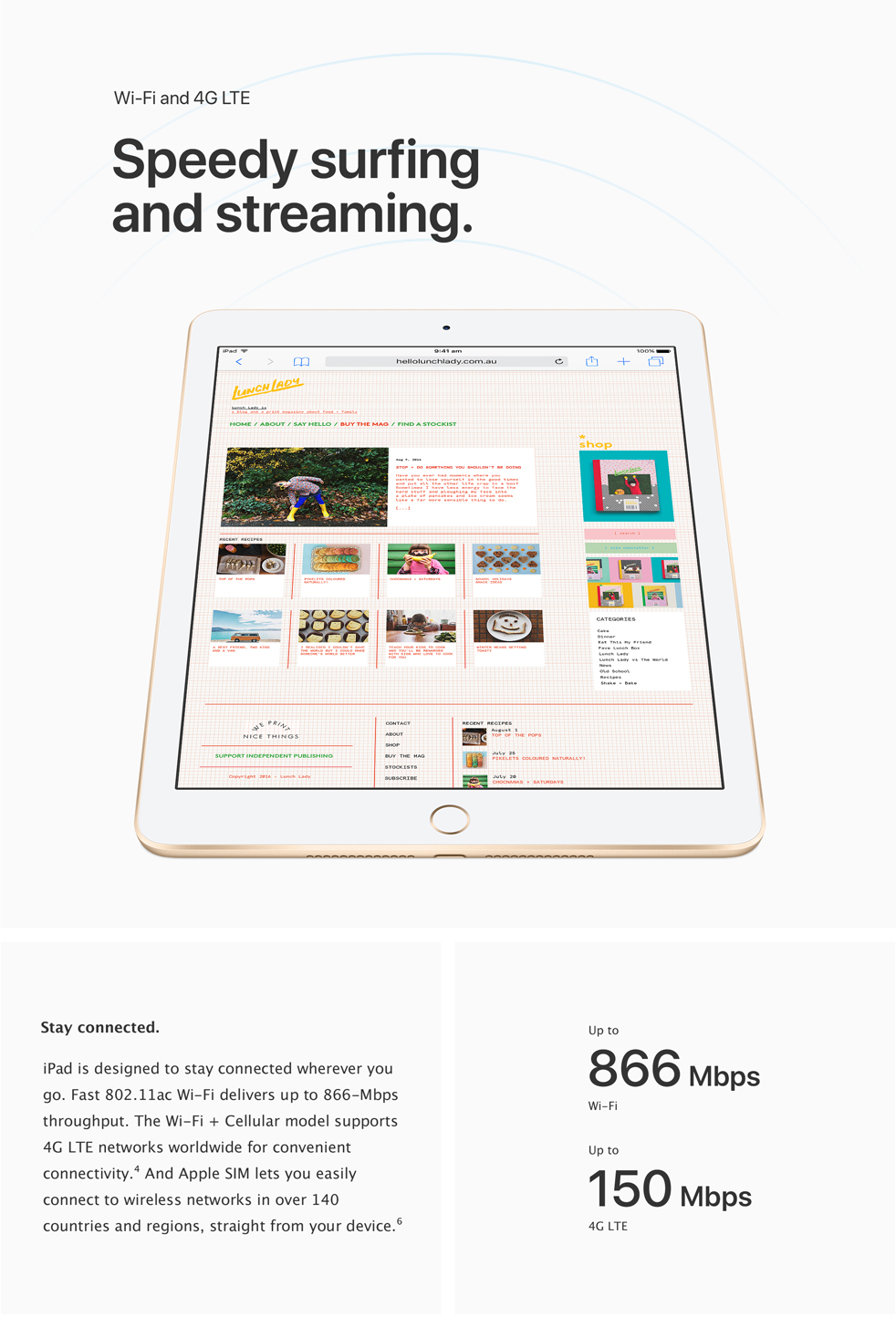 iPad - Speedy surfing and streaming.
