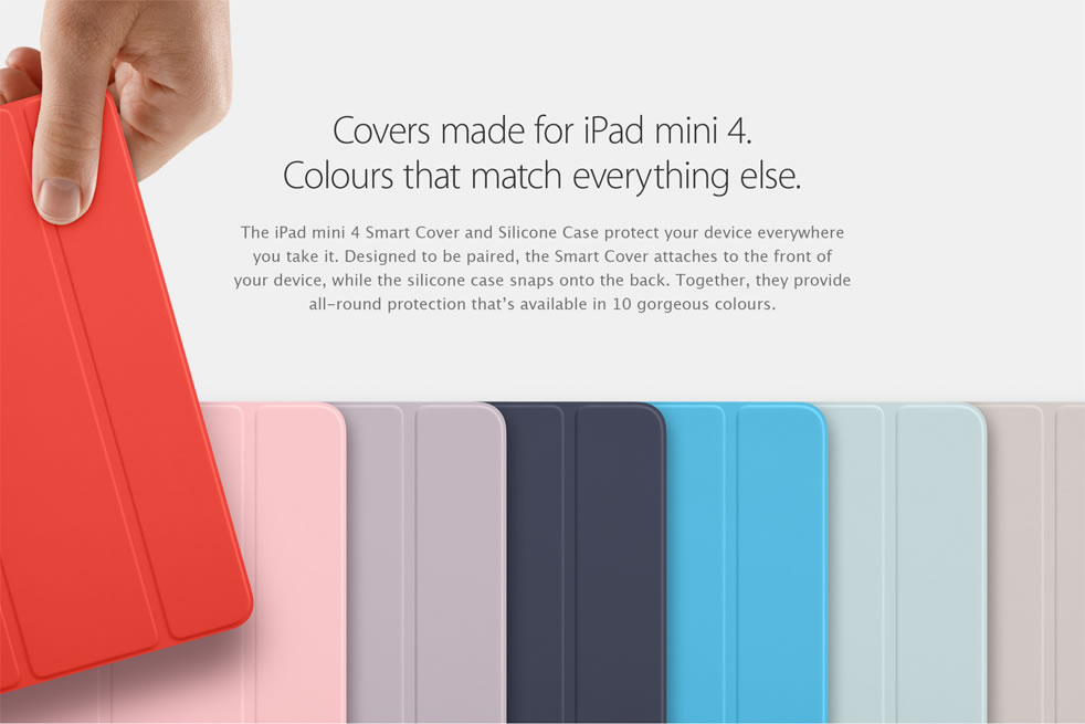 Covers made for iPad mini 4. Colours that match everything else
