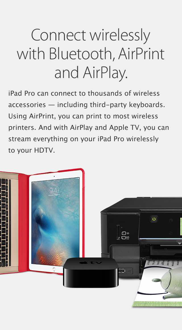 iPad Pro - Connect wirelessly with Bluetooth, AirPrint and AirPlay