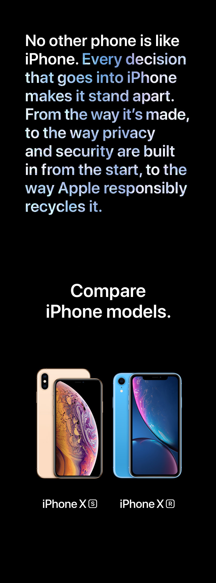 And this. iPhone XR delivers Gigabit-class LTE for superfast download speeds. And up to 512GB of storage, making this Apple's highest-capacity iPhone yet. The 5 Seconds of Summer Want You Back music video is available on iTunes.